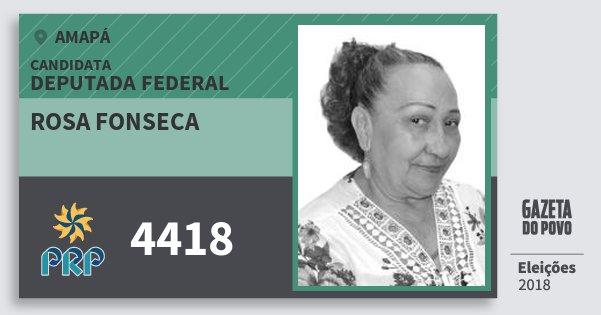 Santinho Rosa Fonseca 4418 (PRP) Deputada Federal | Amapá | Eleições 2018