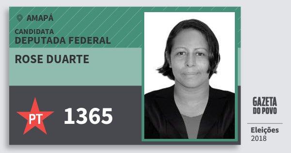 Santinho Rose Duarte 1365 (PT) Deputada Federal | Amapá | Eleições 2018