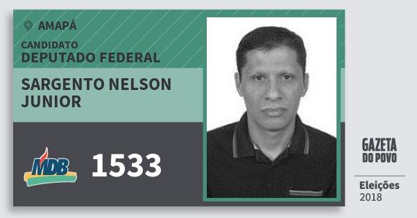 Santinho Sargento Nelson Junior 1533 (MDB) Deputado Federal | Amapá | Eleições 2018