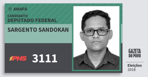 Santinho Sargento Sandokan 3111 (PHS) Deputado Federal | Amapá | Eleições 2018