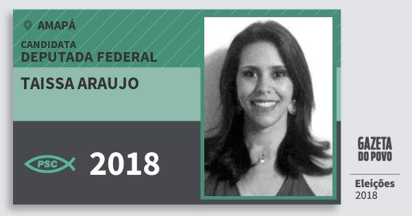 Santinho Taissa Araujo 2018 (PSC) Deputada Federal | Amapá | Eleições 2018