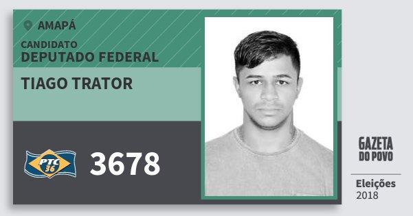 Santinho Tiago Trator 3678 (PTC) Deputado Federal | Amapá | Eleições 2018