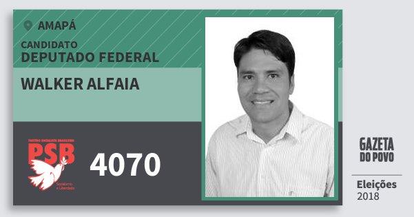 Santinho Walker Alfaia 4070 (PSB) Deputado Federal | Amapá | Eleições 2018