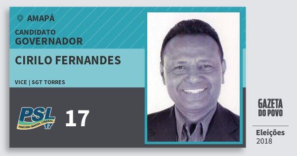Santinho Cirilo Fernandes 17 (PSL) Governador | Amapá | Eleições 2018