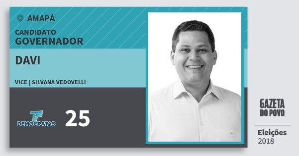 Santinho Davi 25 (DEM) Governador | Amapá | Eleições 2018
