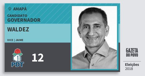 Santinho Waldez 12 (PDT) Governador | Amapá | Eleições 2018