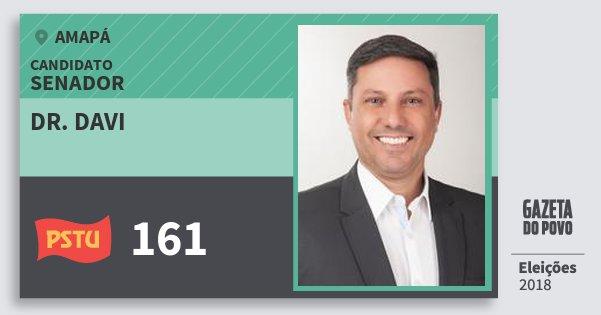 Santinho Dr. Davi 161 (PSTU) Senador | Amapá | Eleições 2018
