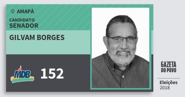 Santinho Gilvam Borges 152 (MDB) Senador | Amapá | Eleições 2018