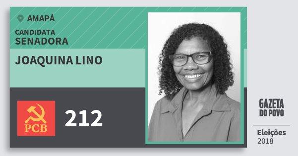 Santinho Joaquina Lino 212 (PCB) Senadora | Amapá | Eleições 2018