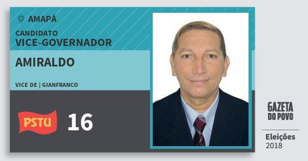 Santinho Amiraldo 16 (PSTU) Vice-governador   Amapá   Eleições 2018