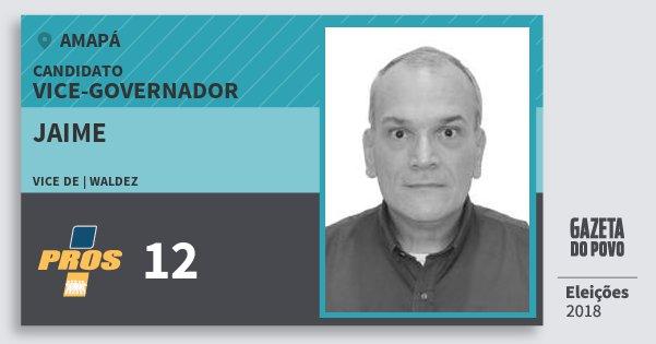 Santinho Jaime 12 (PROS) Vice-governador | Amapá | Eleições 2018