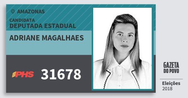 Santinho Adriane Magalhaes 31678 (PHS) Deputada Estadual | Amazonas | Eleições 2018