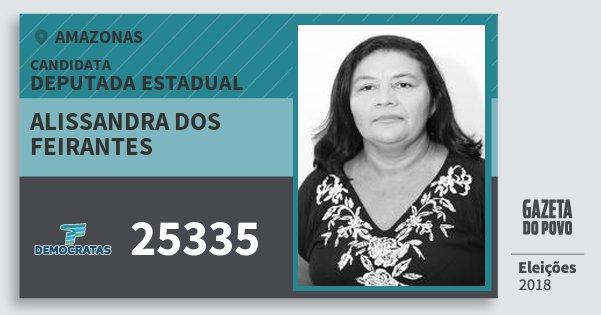 Santinho Alissandra dos Feirantes 25335 (DEM) Deputada Estadual | Amazonas | Eleições 2018