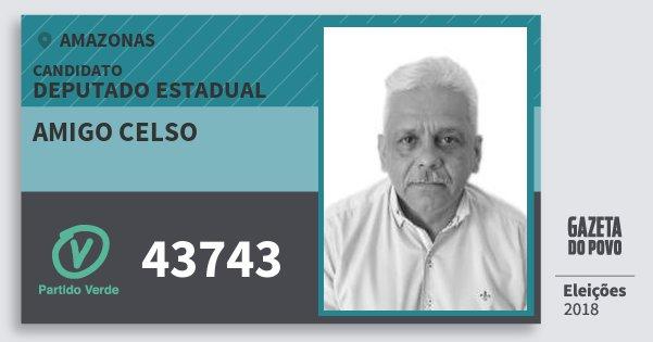 Santinho Amigo Celso 43743 (PV) Deputado Estadual | Amazonas | Eleições 2018
