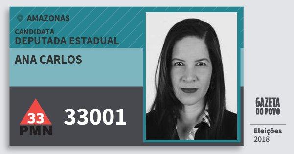 Santinho Ana Carlos 33001 (PMN) Deputada Estadual | Amazonas | Eleições 2018