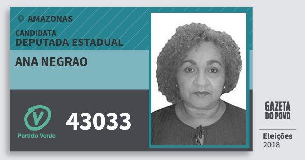 Santinho Ana Negrao 43033 (PV) Deputada Estadual | Amazonas | Eleições 2018
