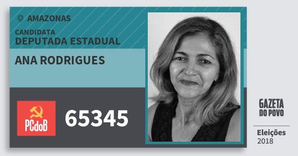 Santinho Ana Rodrigues 65345 (PC do B) Deputada Estadual | Amazonas | Eleições 2018