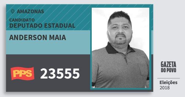 Santinho Anderson Maia 23555 (PPS) Deputado Estadual   Amazonas   Eleições 2018