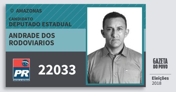 Santinho Andrade dos Rodoviarios 22033 (PR) Deputado Estadual | Amazonas | Eleições 2018