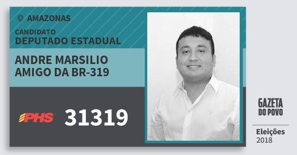 Santinho Andre Marsilio Amigo da Br-319 31319 (PHS) Deputado Estadual | Amazonas | Eleições 2018