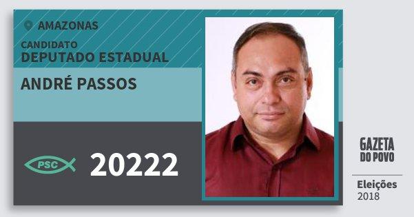 Santinho André Passos 20222 (PSC) Deputado Estadual | Amazonas | Eleições 2018