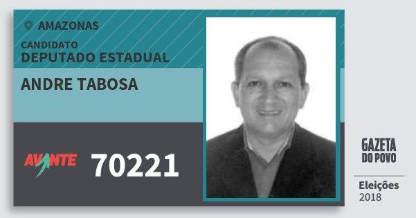 Santinho Andre Tabosa 70221 (AVANTE) Deputado Estadual | Amazonas | Eleições 2018