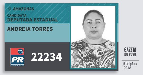 Santinho Andreia Torres 22234 (PR) Deputada Estadual | Amazonas | Eleições 2018
