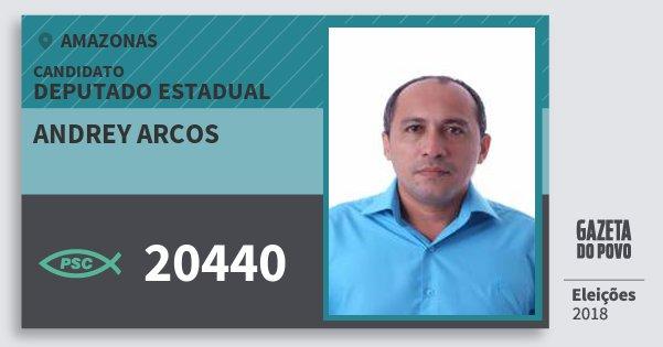 Santinho Andrey Arcos 20440 (PSC) Deputado Estadual | Amazonas | Eleições 2018