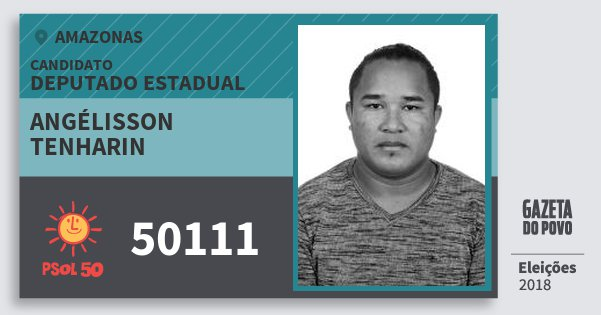 Santinho Angélisson Tenharin 50111 (PSOL) Deputado Estadual | Amazonas | Eleições 2018
