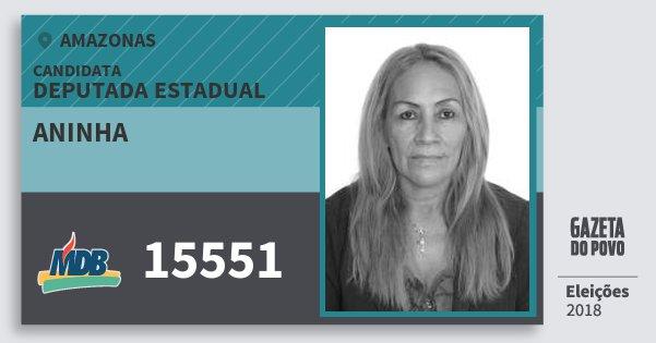 Santinho Aninha 15551 (MDB) Deputada Estadual | Amazonas | Eleições 2018