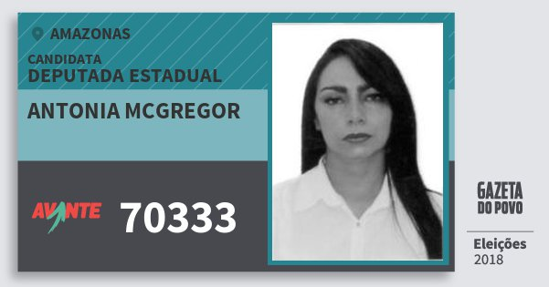 Santinho Antonia Mcgregor 70333 (AVANTE) Deputada Estadual | Amazonas | Eleições 2018