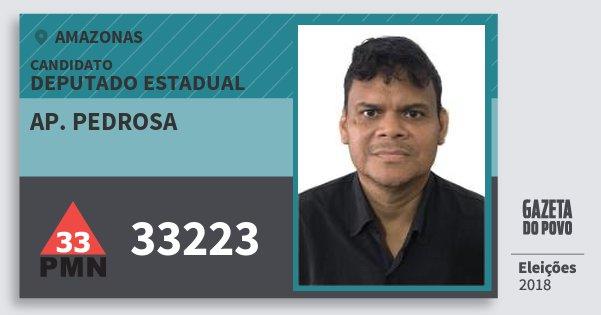 Santinho Ap. Pedrosa 33223 (PMN) Deputado Estadual | Amazonas | Eleições 2018
