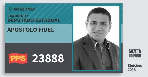 Santinho Apostolo Fidel 23888 (PPS) Deputado Estadual | Amazonas | Eleições 2018