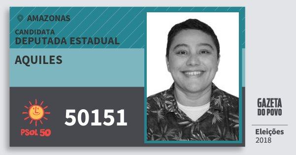 Santinho Aquiles 50151 (PSOL) Deputada Estadual   Amazonas   Eleições 2018
