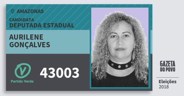 Santinho Aurilene Gonçalves 43003 (PV) Deputada Estadual | Amazonas | Eleições 2018