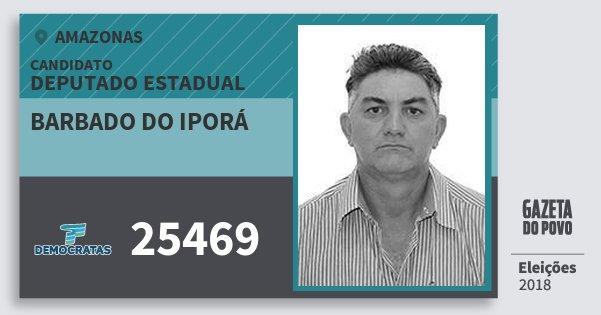 Santinho Barbado do Iporá 25469 (DEM) Deputado Estadual | Amazonas | Eleições 2018