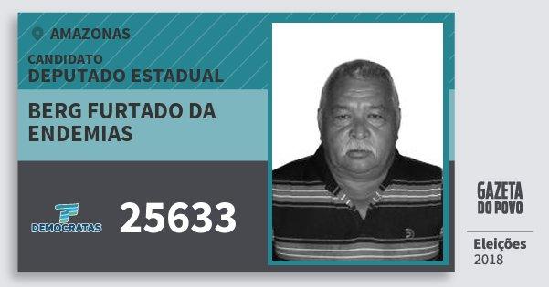 Santinho Berg Furtado da Endemias 25633 (DEM) Deputado Estadual | Amazonas | Eleições 2018