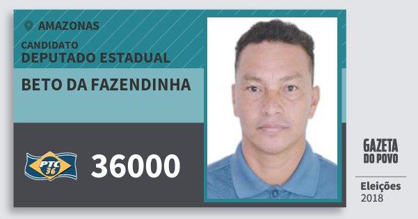 Santinho Beto da Fazendinha 36000 (PTC) Deputado Estadual | Amazonas | Eleições 2018