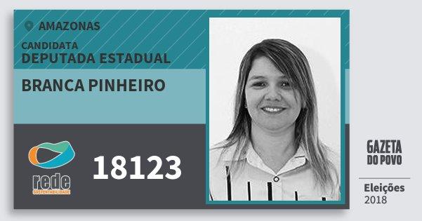 Santinho Branca Pinheiro 18123 (REDE) Deputada Estadual | Amazonas | Eleições 2018