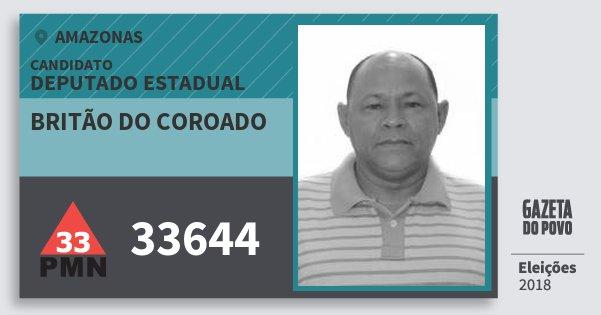 Santinho Britão do Coroado 33644 (PMN) Deputado Estadual | Amazonas | Eleições 2018