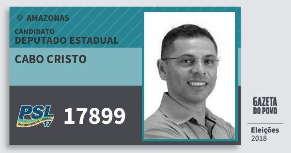 Santinho Cabo Cristo 17899 (PSL) Deputado Estadual | Amazonas | Eleições 2018