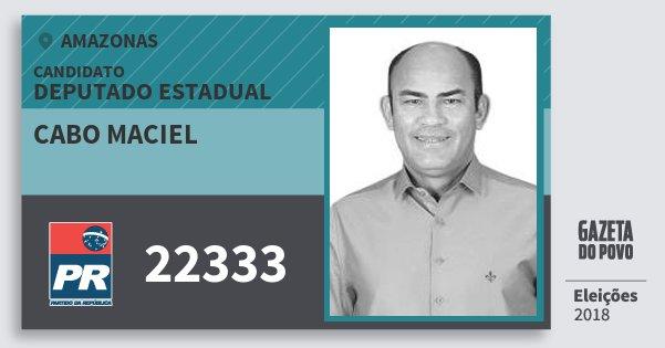 Santinho Cabo Maciel 22333 (PR) Deputado Estadual | Amazonas | Eleições 2018