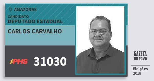 Santinho Carlos Carvalho 31030 (PHS) Deputado Estadual | Amazonas | Eleições 2018