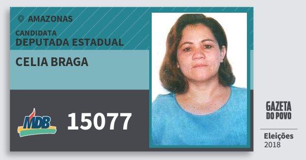 Santinho Celia Braga 15077 (MDB) Deputada Estadual | Amazonas | Eleições 2018