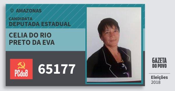 Santinho Celia do Rio Preto da Eva 65177 (PC do B) Deputada Estadual | Amazonas | Eleições 2018