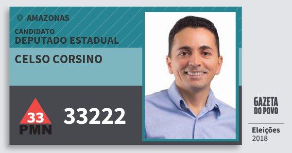 Santinho Celso Corsino 33222 (PMN) Deputado Estadual | Amazonas | Eleições 2018
