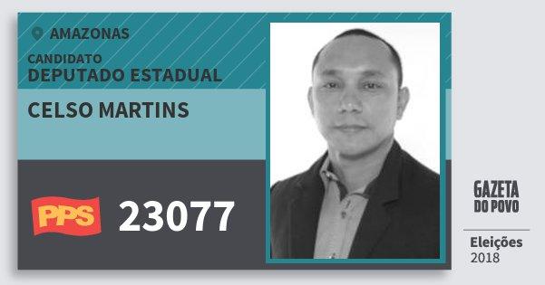 Santinho Celso Martins 23077 (PPS) Deputado Estadual | Amazonas | Eleições 2018