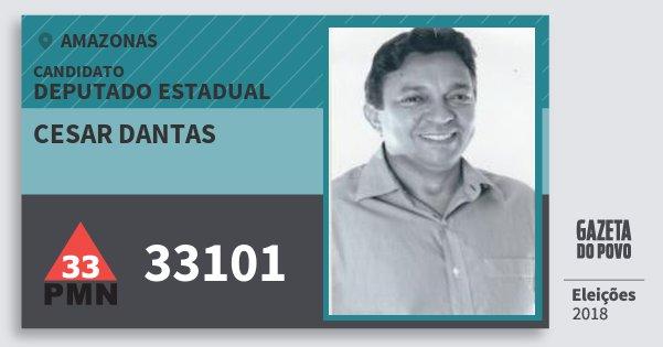 Santinho Cesar Dantas 33101 (PMN) Deputado Estadual | Amazonas | Eleições 2018