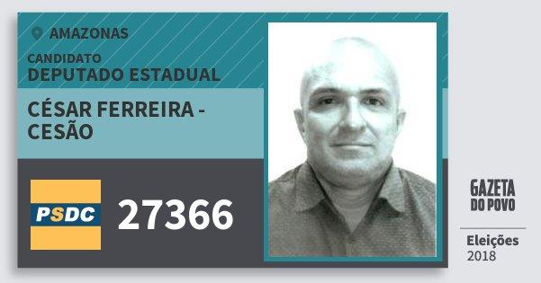 Santinho César Ferreira - Cesão 27366 (DC) Deputado Estadual | Amazonas | Eleições 2018