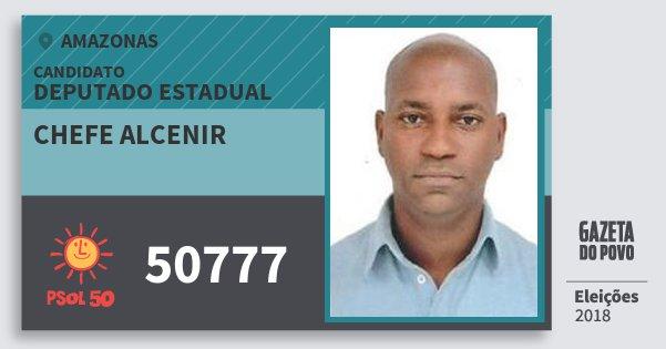 Santinho Chefe Alcenir 50777 (PSOL) Deputado Estadual | Amazonas | Eleições 2018